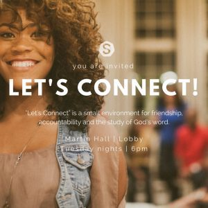 """Let's Connect"" College Women's group @ Martin Hall Lobby 