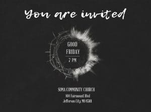 Good Friday @ Soma Community Church | Jefferson City | Missouri | United States